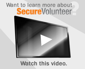 Want to learn more about Secure Volunteer, watch this movie